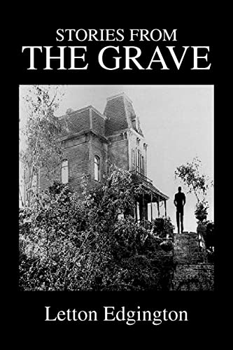 Stories from the Grave (Paperback): Letton Edgington