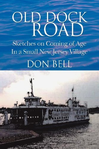 Old Dock Road: Sketches on Coming of: Bell, Don