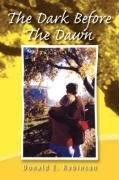 9781425794163: The Dark Before the Dawn