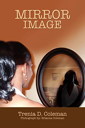 Mirror Image: Trenia D. Coleman