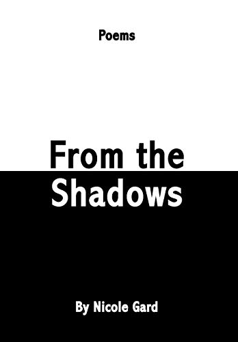 9781425795689: From the Shadows