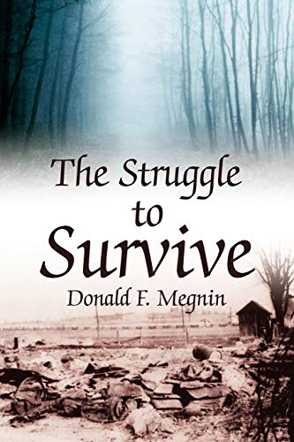 9781425796716: The Struggle to Survive