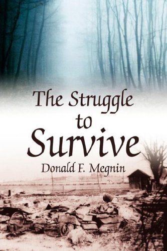 9781425796754: The Struggle to Survive