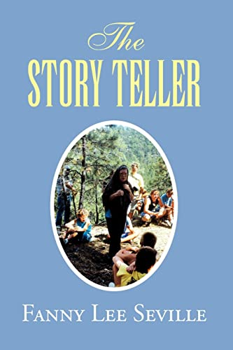 The Story Teller: Stories for Children about: Seville, Fanny Lee