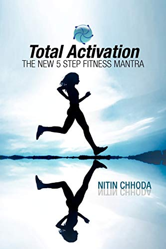 9781425797768: Total Activation: The New 5 Step Fitness Mantra