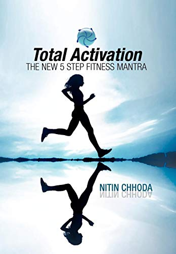 9781425797829: Total Activation: The New 5 Step Fitness Mantra