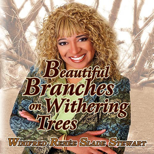 9781425798185: Beautiful Branches on Withering Trees