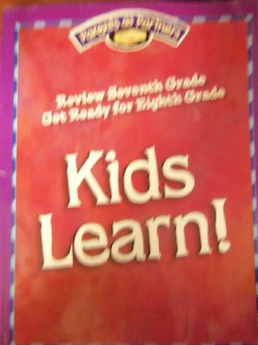9781425802851: Kids Learn! Review Seventh Grade and Get Ready for Eighth Grade (Parents as Partners)