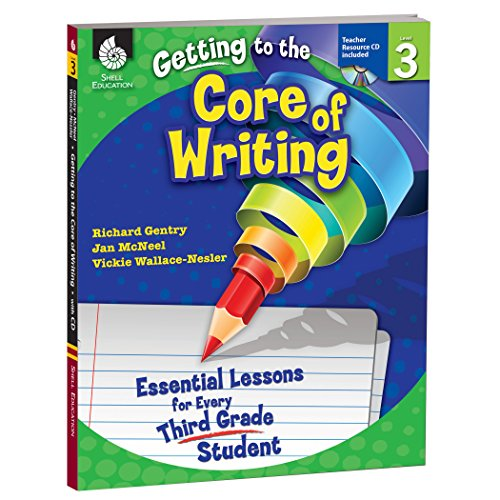 9781425809171: Getting to the Core of Writing: Essential Lessons for Every Third Grade Student