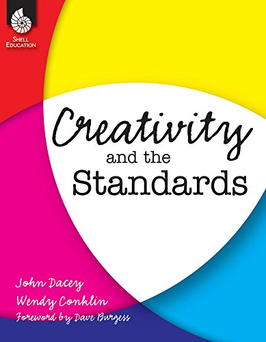 9781425809966: Creativity and the Standards (Professional Resources)