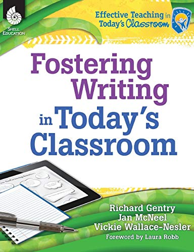 9781425811907: Fostering Writing in Today's Classroom (Effective Teaching in Today's Classroom)
