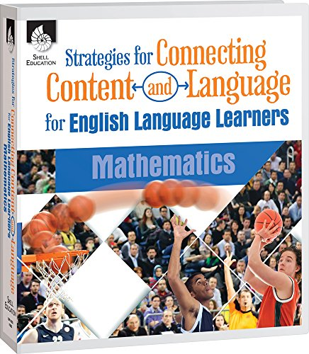 Strategies for Connecting Content and Language for English Language Learners in Mathematics (CCLE [...