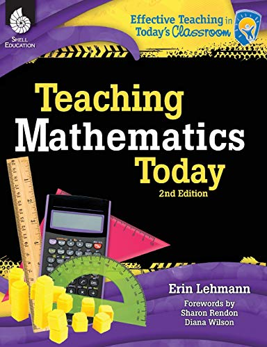 Teaching Mathematics Today: Lehmann, Erin