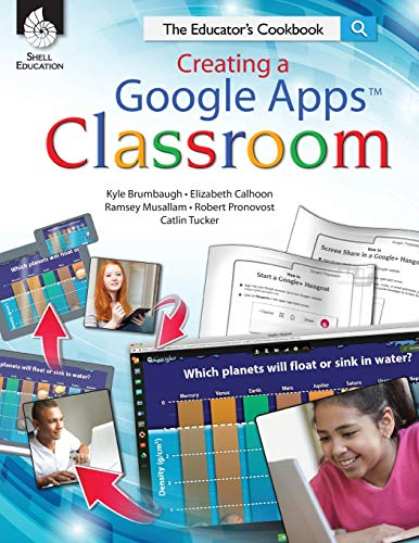 9781425813123: Creating a Google Apps Classroom: The Educator's Cookbook (Classroom Resources)