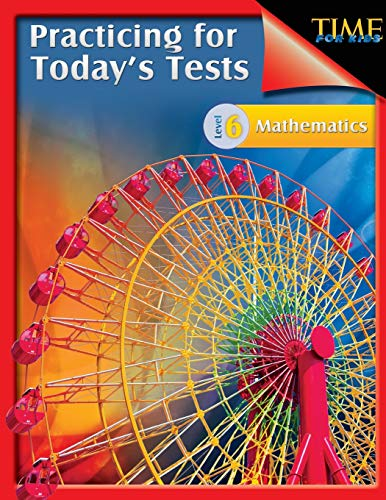 9781425814458: TIME for Kids: Practicing for Today's Tests Mathematics - Grade 6