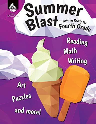 Summer Blast: Getting Ready for Fourth Grade: Wendy Conklin