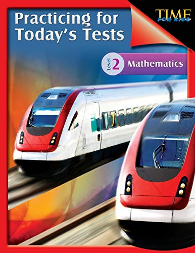 Time for Kids: Practicing for Today's Tests Mathematics Level 2 (Level 2): Melissa Callaghan