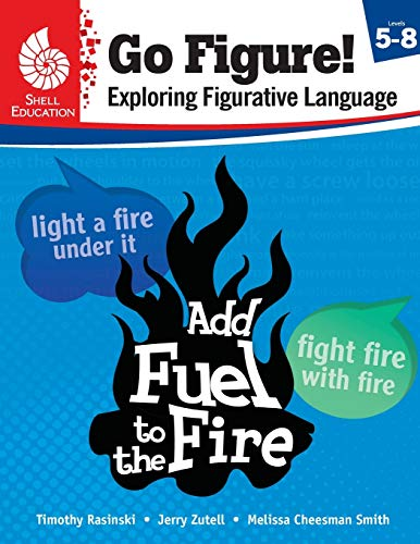 Go Figure! Exploring Figurative Language, Levels 5-8