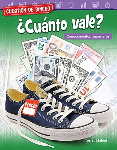 9781425828905: Cuestión de Dinero: ¿cuánto Vale? Conocimientos Financieros (Money Matters: What's It Worth? Financial Literacy) (Mathematics Readers)