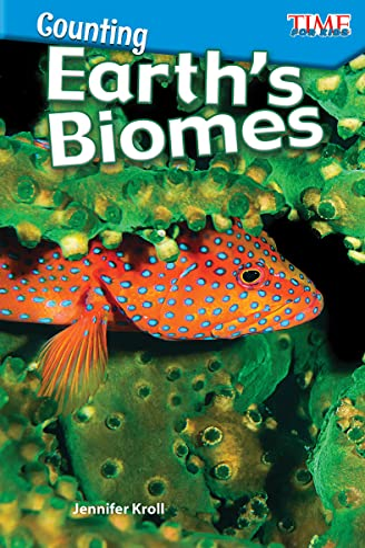 Counting: Earth's Biomes (Level 2): Kroll, Jennifer L.