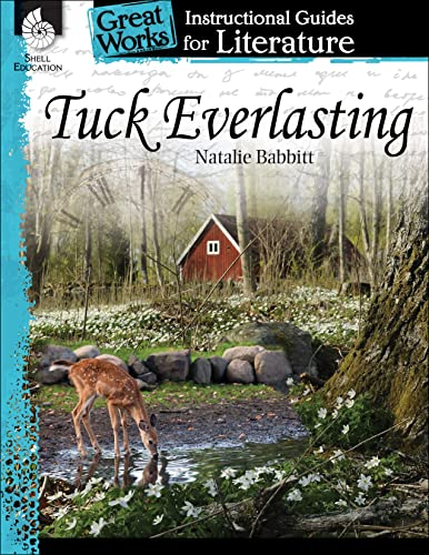 9781425889883: Tuck Everlasting: An Instructional Guide for Literature (Great Works)