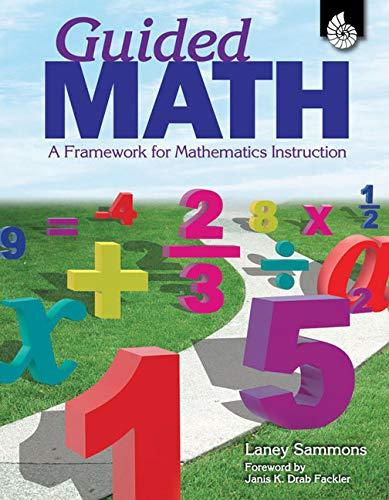 9781425893712: Guided Math: A Framework for Mathematics Instruction
