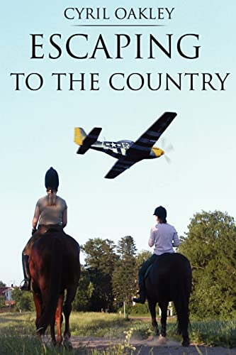 Escaping to the Country: Oakley, Cyril