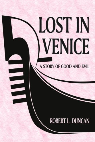9781425900939: Lost In Venice: A Story of Good and Evil