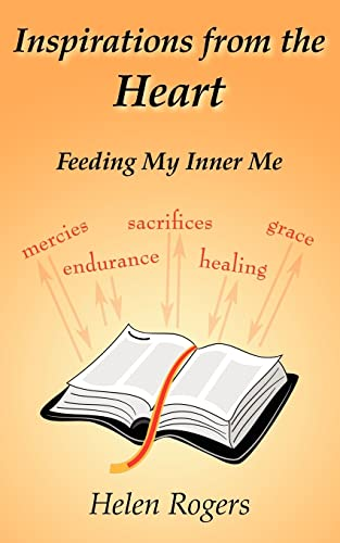 9781425901226: Inspirations from the Heart: Feeding My Inner Me