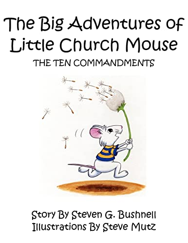 9781425901271: The Big Adventures of Little Church Mouse: The Ten Commandments