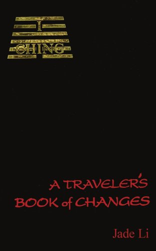 9781425901615: I Ching: A Traveler's Book of Changes