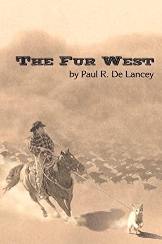 9781425902568: The Fur West