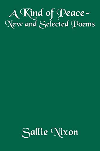 9781425902896: A Kind of Peace-New and Selected Poems