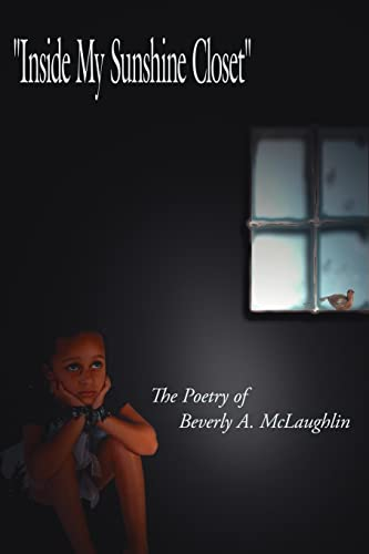 9781425902957: Inside My Sunshine Closet: The Poetry of