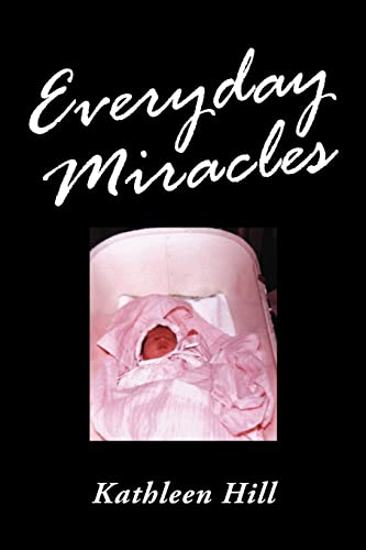 Everyday Miracles: Kathleen Hill
