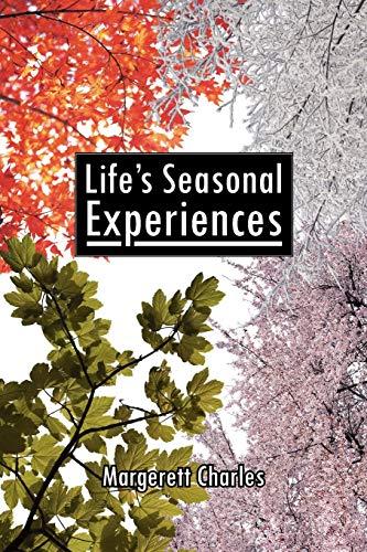 Lifes Seasonal Experiences: Margerett Charles