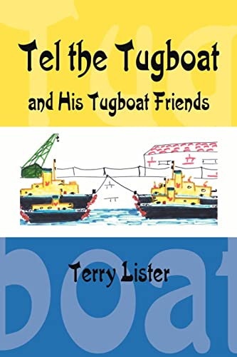 9781425903893: Tel the Tugboat and His Tugboat Friends