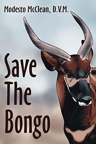 9781425905064: Save The Bongo
