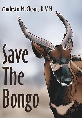 9781425905071: Save The Bongo