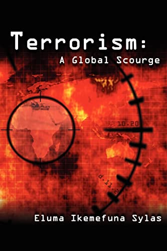 9781425905309: Terrorism: A Global Scourge