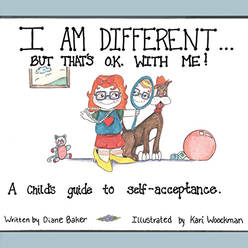 I Am Different: But That's Okay With Me (1425907008) by Diane Baker