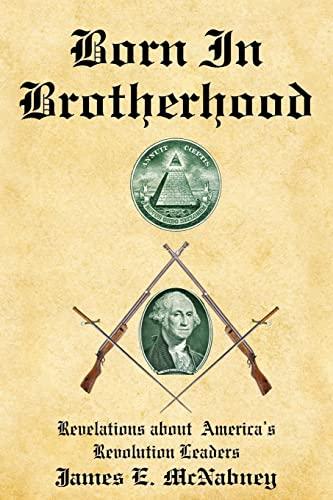 9781425907631: Born In Brotherhood