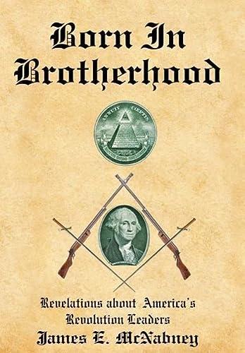 9781425907648: Born In Brotherhood