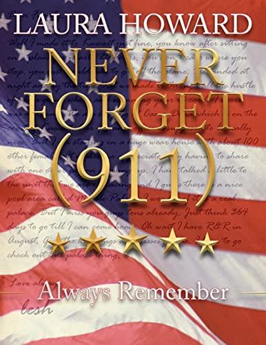 Never Forget (911): Always Remember (a Tribute to the Victims): Laura Howard