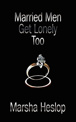 9781425908744: Married Men Get Lonely Too
