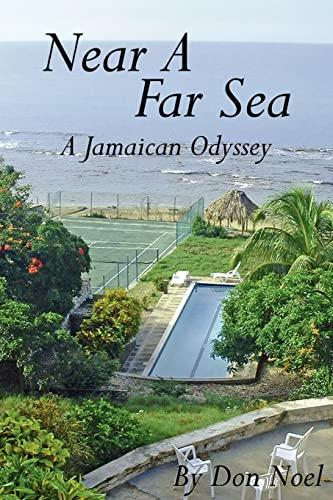 9781425908928: Near A Far Sea: A Jamaican Odyssey
