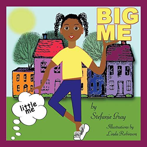 little me, BIG ME: Stefanie Gray