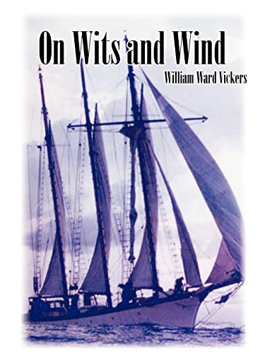 9781425909475: On Wits and Wind
