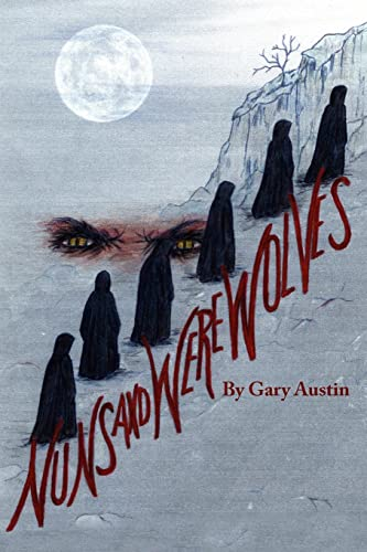 9781425909567: Nuns And Werewolves: A Modern Day Tale Of Witchcraft And Deception