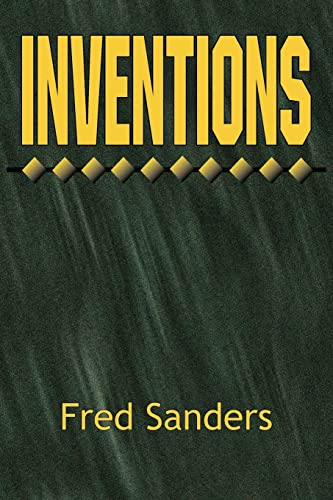 Inventions (1425909647) by Fred Sanders